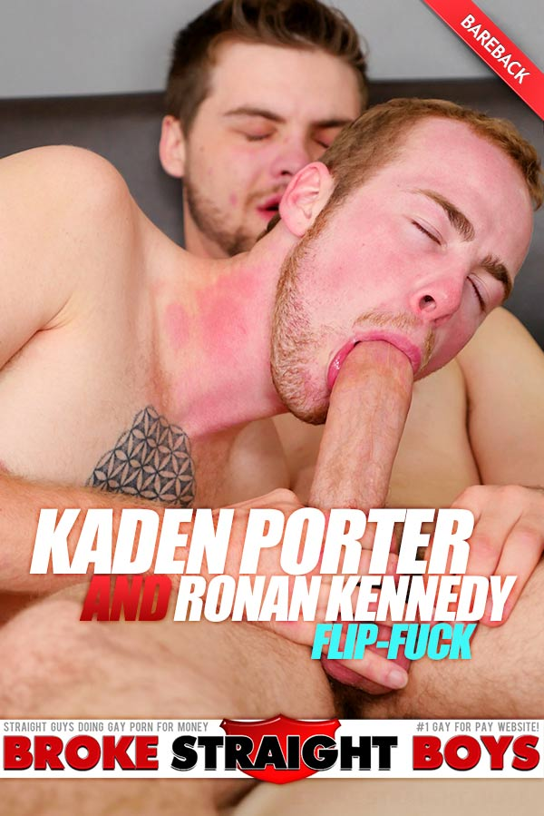 Kaden Porter & Ronan Kennedy (Bareback Flip-Fuck) at Broke Straight Boys