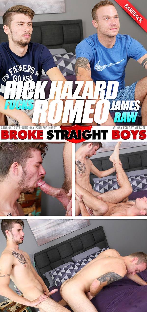 Rick Hazard Fucks Romeo James (Bareback) at Broke Straight Boys
