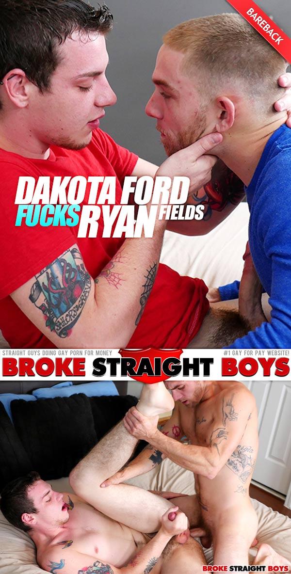 Dakota Ford Fucks Ryan Fields (Bareback) at Broke Straight Boys