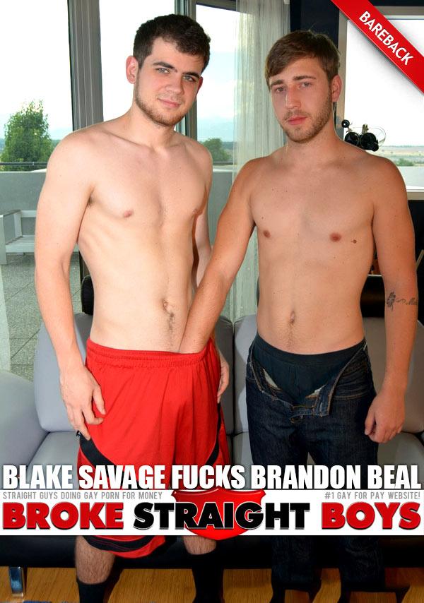Blake Savage Fucks Brandon Beal (Bareback) at Broke Straight Boys