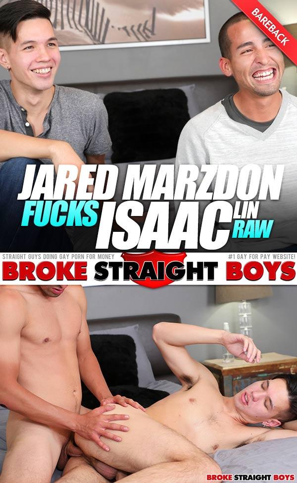 Jared Marzdon Fucks Isaac Lin (Bareback) at Broke Straight Boys