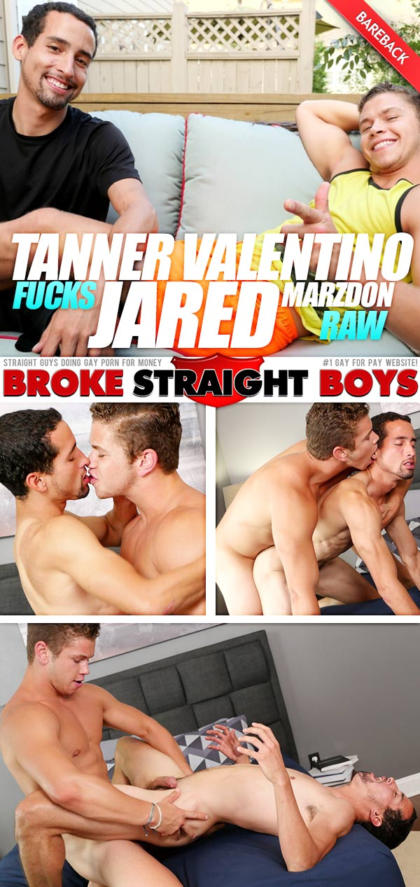 Tanner Valentino Fucks Jared Marzdon (Bareback) at Broke Straight Boys