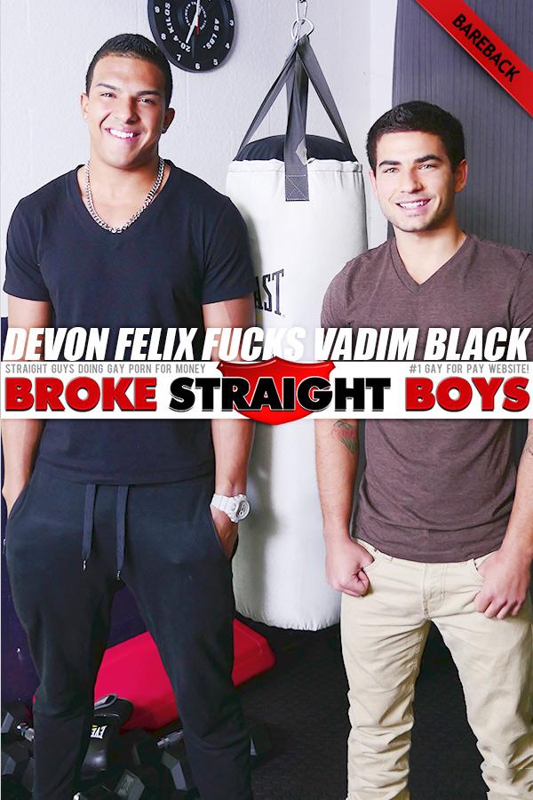 Devon Felix Fucks Vadim Black (Bareback) at Broke Straight Boys