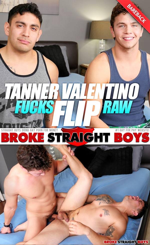 Tanner Valentino Fucks Flip (Bareback) at Broke Straight Boys