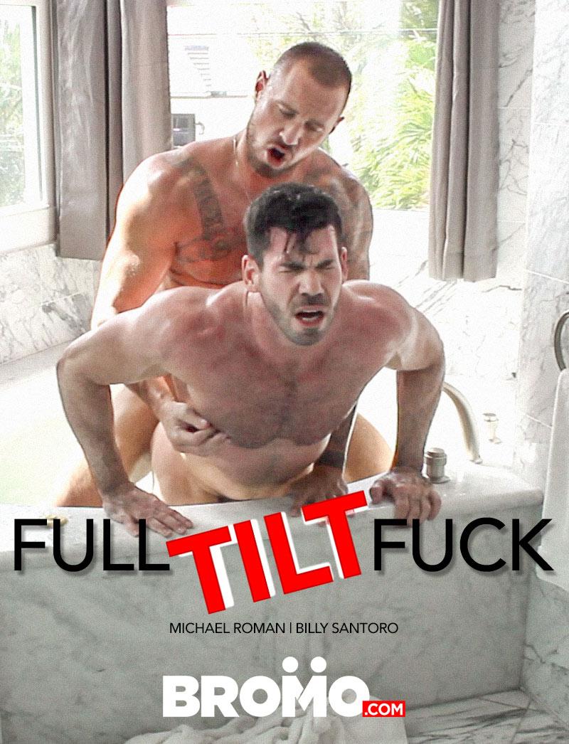 Full-TILT-Fuck (Michael Roman and Billy Santoro Flip-Fuck) at BROMO!