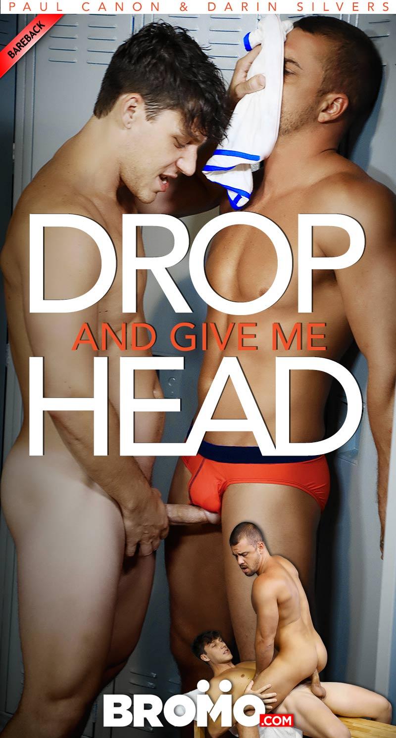 Drop And Give Me Head (Paul Canon Fucks Darin Silvers) (Bareback) at BROMO