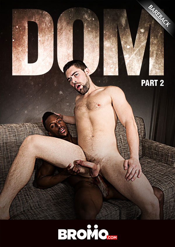 DOM: Part 2 (Liam Cyber Fucks Griffin Barrows) (Bareback) at Bromo