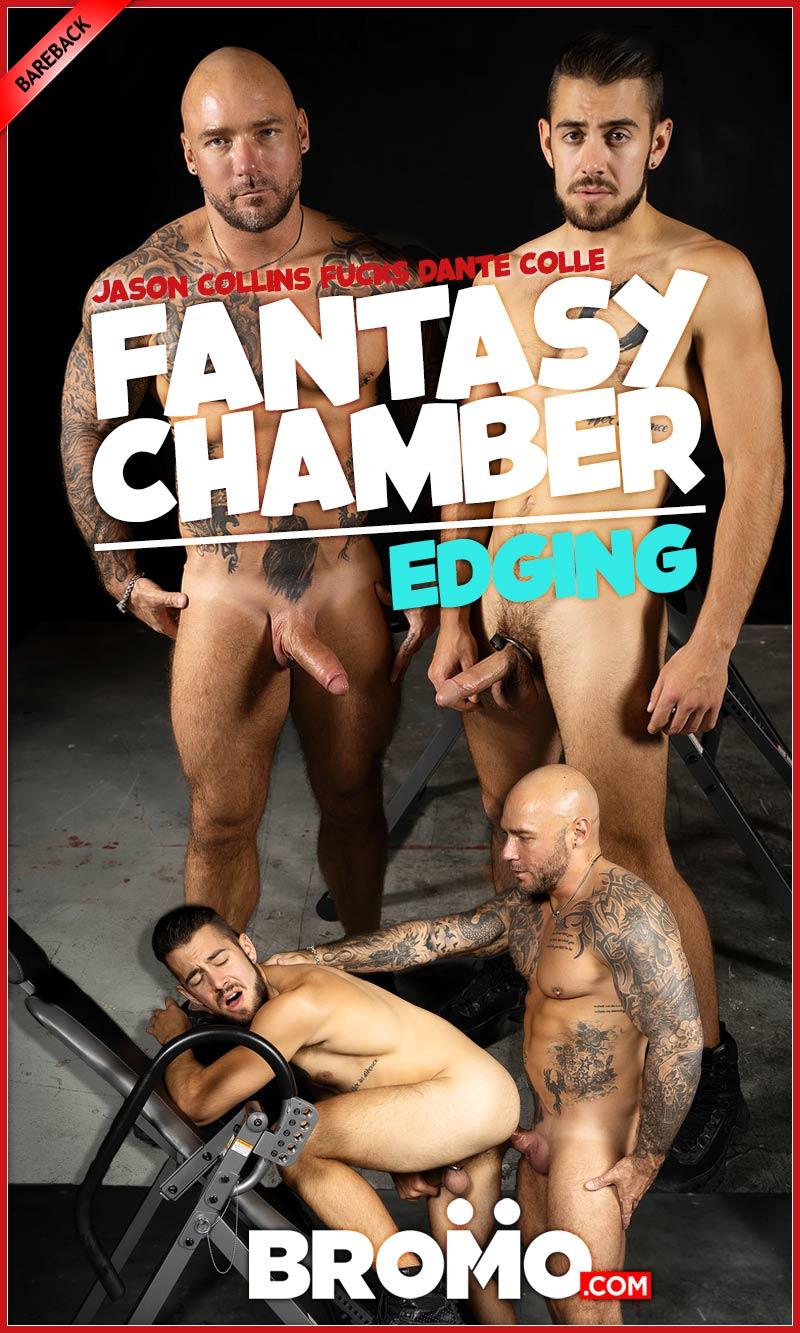 Fantasy Chamber: Edging (Jason Collins Fucks Dante Colle) (Bareback) at BROMO