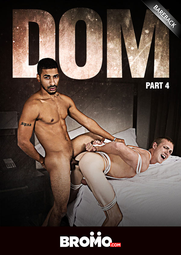 DOM: Part 4 (Jae Amen Fucks Zane Anders) (Bareback) at Bromo