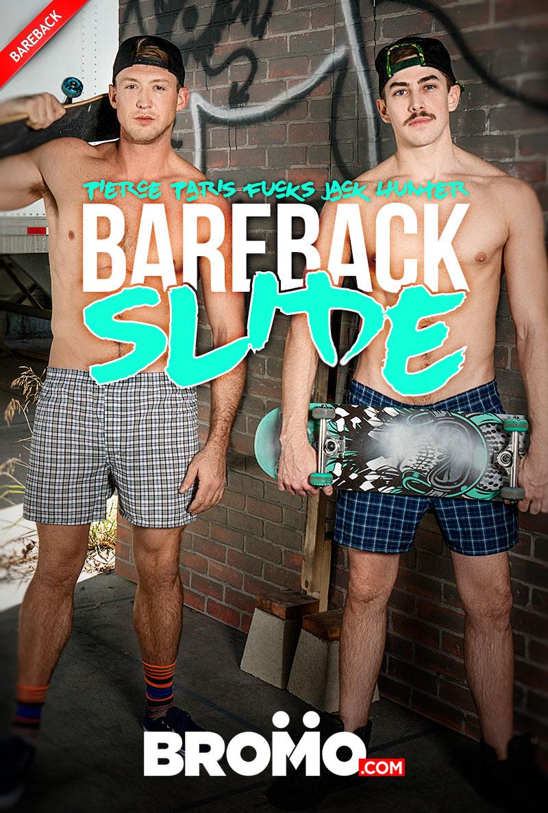 Bareback Slide (Pierce Paris Fucks Jack Hunter) (Bareback) at BROMO!