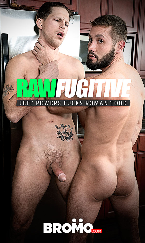 Raw Fugitive (Jeff Powers Fucks Roman Todd) (Bareback) at Bromo