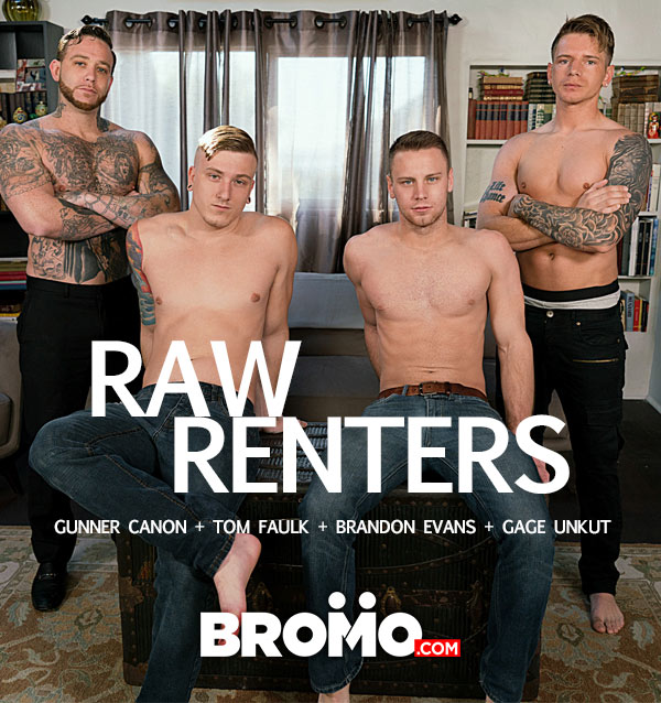 Raw Renters (Gunner Canon, Gage Unkut, Tom Faulk and Brandon Evans) (Bareback) at Bromo