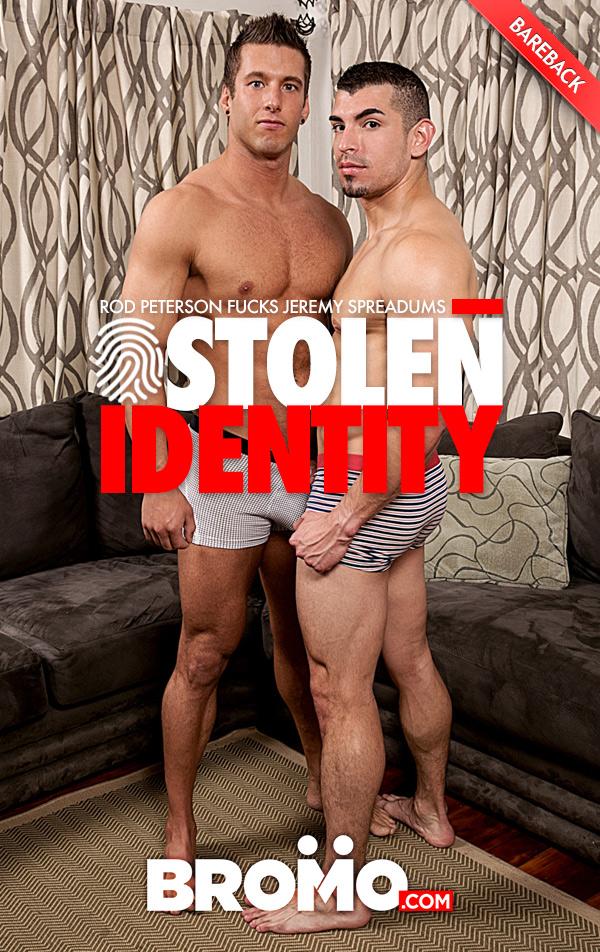 Stolen Identity (Rod Peterson Fucks Jeremy Spreadums) (Part 2) at Bromo