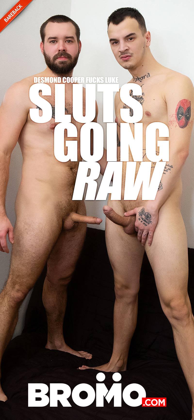 Sluts Going Raw (Desmond Cooper Fucks Luke) (Bareback) at BROMO