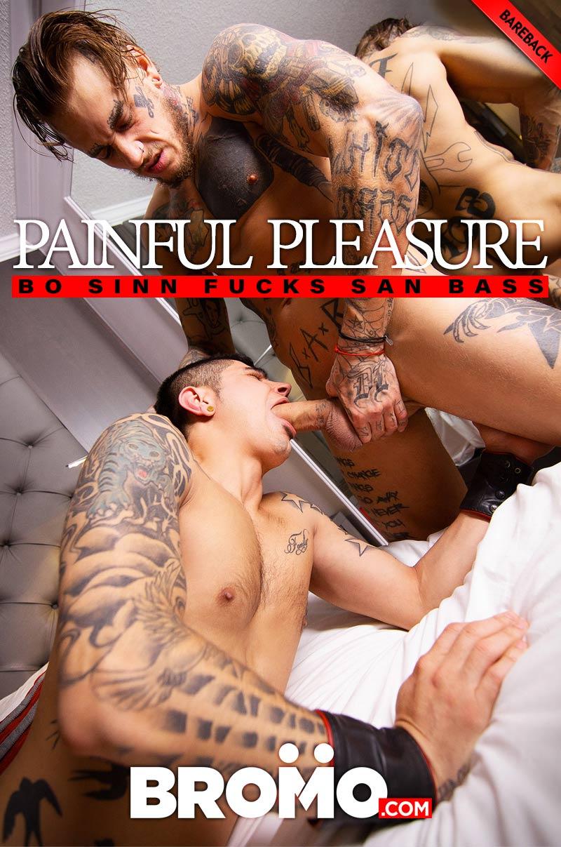 Painful Pleasure (Bo Sinn Fucks San Bass) (Bareback) at BROMO
