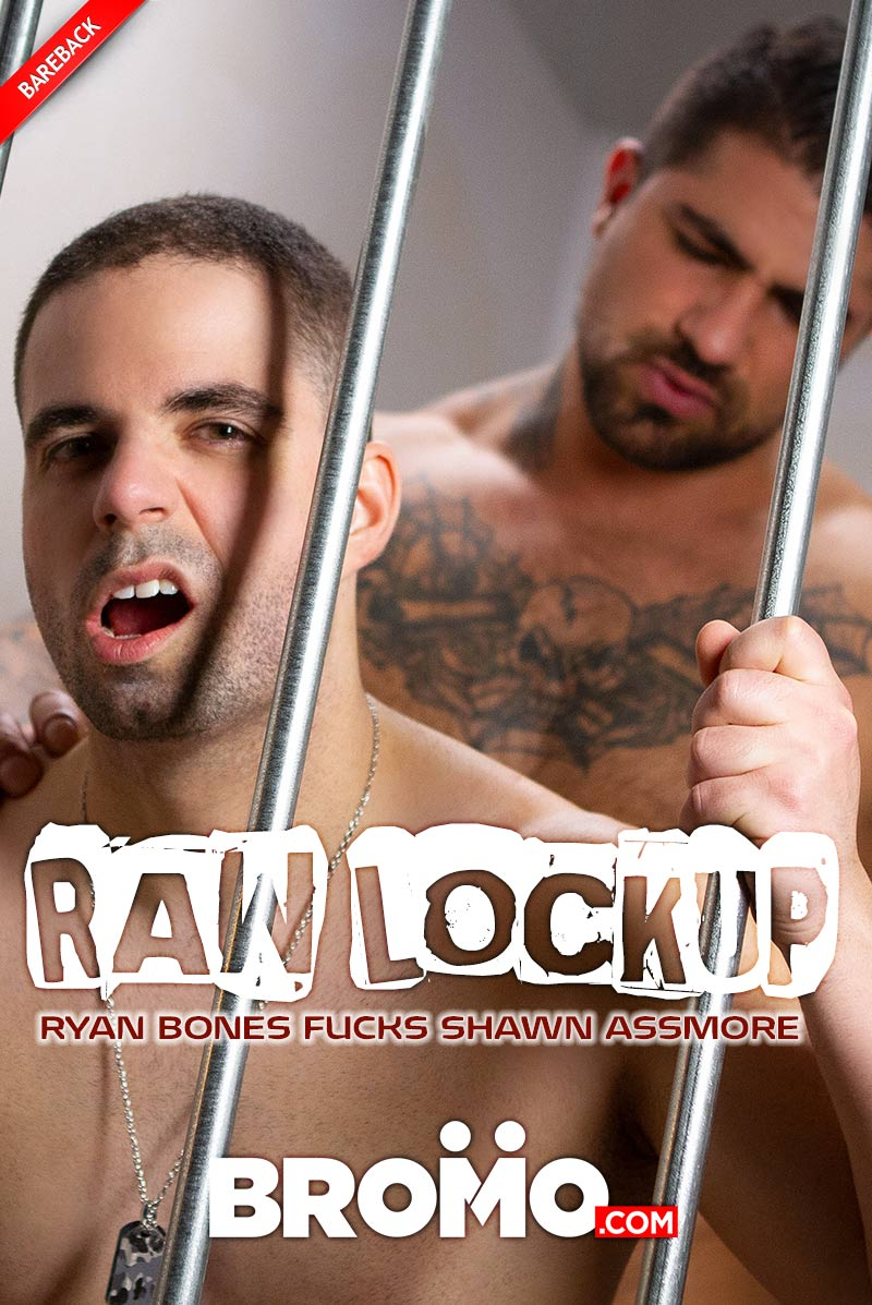 Raw Lockup, Part One (Ryan Bones Fucks Shawn Assmore) at BROMO