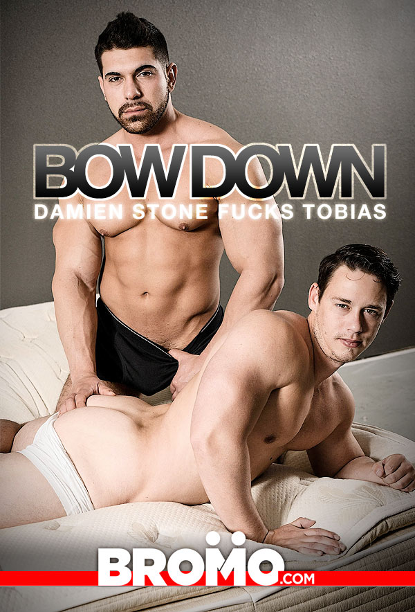 Bow Down (Damien Stone Fucks Tobias) (Bareback) at Bromo