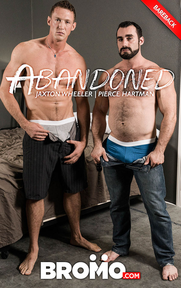 Abandoned (Jaxton Wheeler Fucks Pierce Hartman) (Part 3) (Bareback) at Bromo