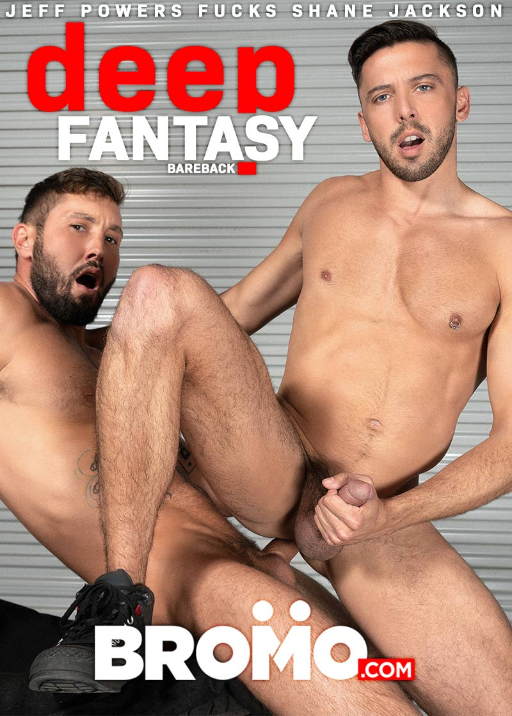 Deep Fantasy (Jeff Powers Fucks Shane Jackson) at BROMO