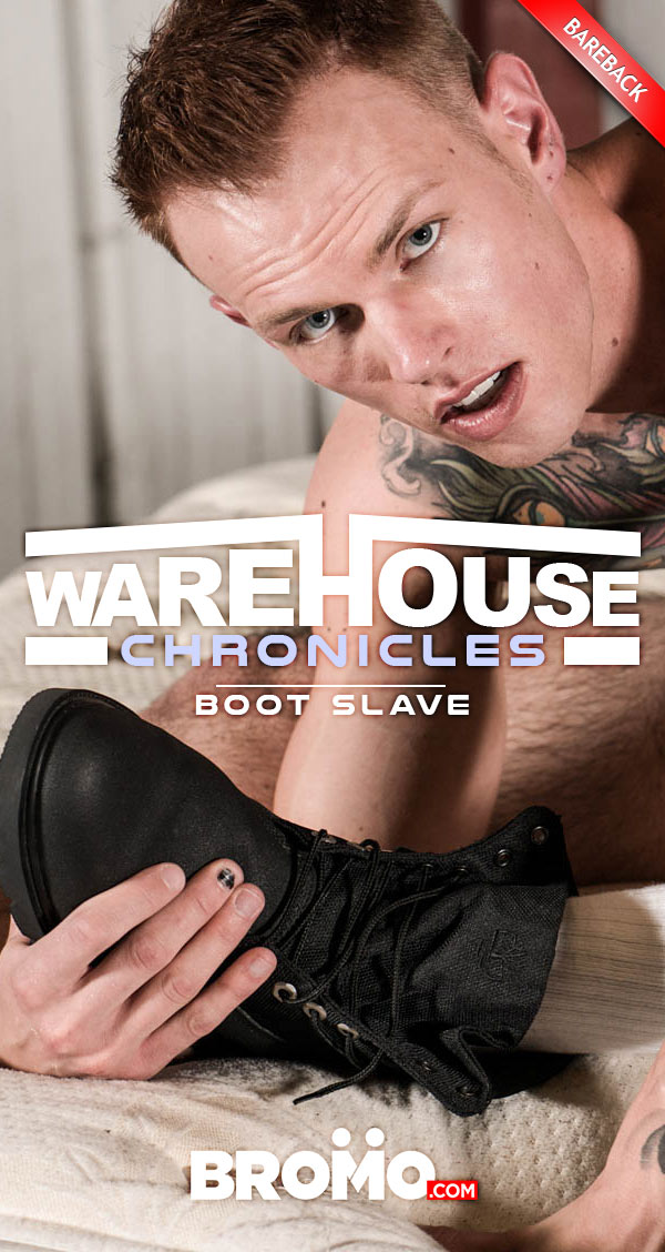 Warehouse Chronicles: Boot Slave (Jordan Levine Fucks Brett Lake) at Bromo