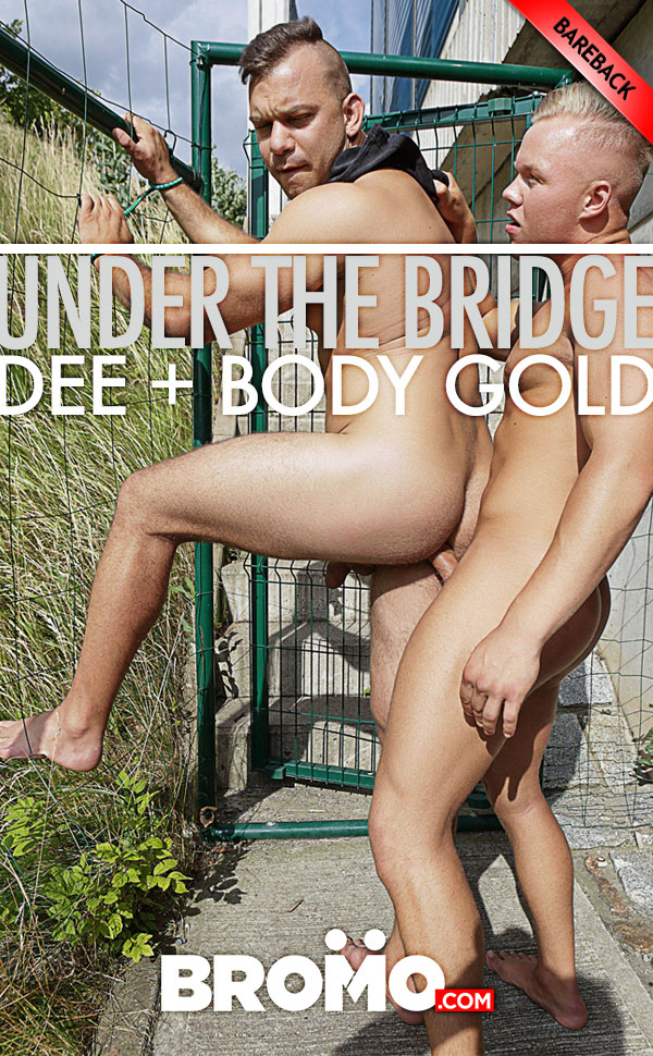 Under The Bridge (Dee and Body Gold) at BROMO