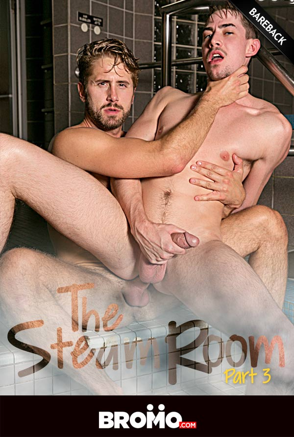 The Steam Room (Wesley Woods & Jack Hunter Flip-Fuck) (Part 3) at Bromo