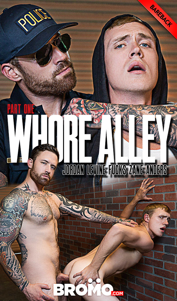 Whore Alley (Jordan Levine Fucks Zane Anders) (Part 1) at BROMO