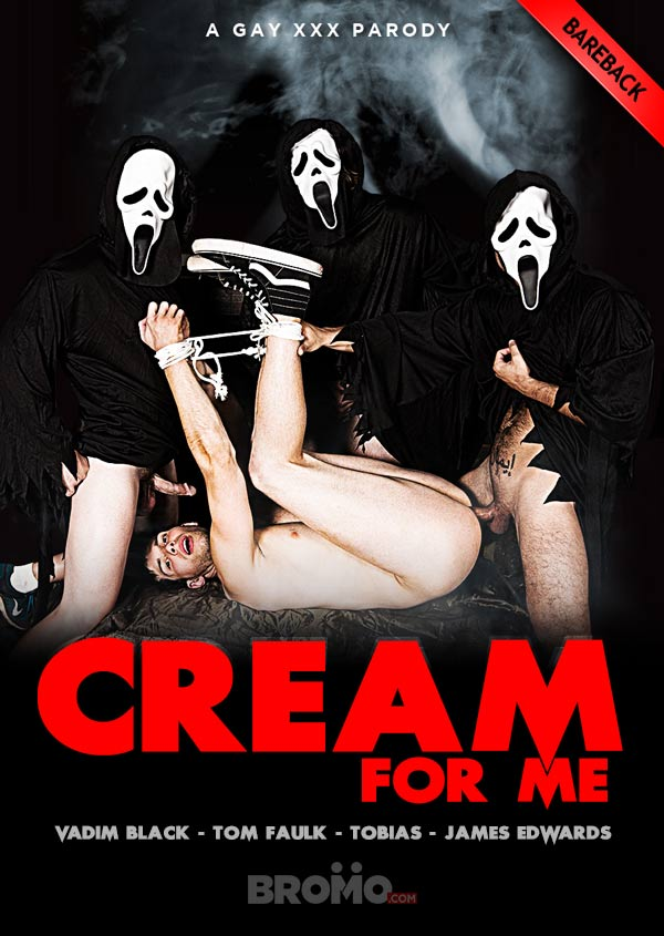 Cream For Me: A Gay XXX Parody (Vadim Black, Tom Faulk & Tobias Tag-Team James Edwards) (Part 4) at Bromo