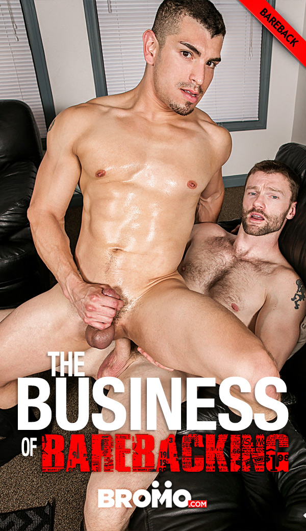 The Business of Barebacking (Dennis West Fucks Jeremy Spreadums) (Part 2) (Bareback) at Bromo