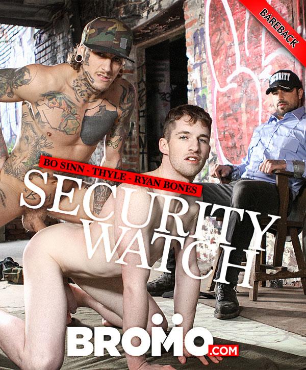 Security Watch (Bo Sinn Fucks Thyle as Security Guard Ryan Bones Observes) (Bareback) at BROMO