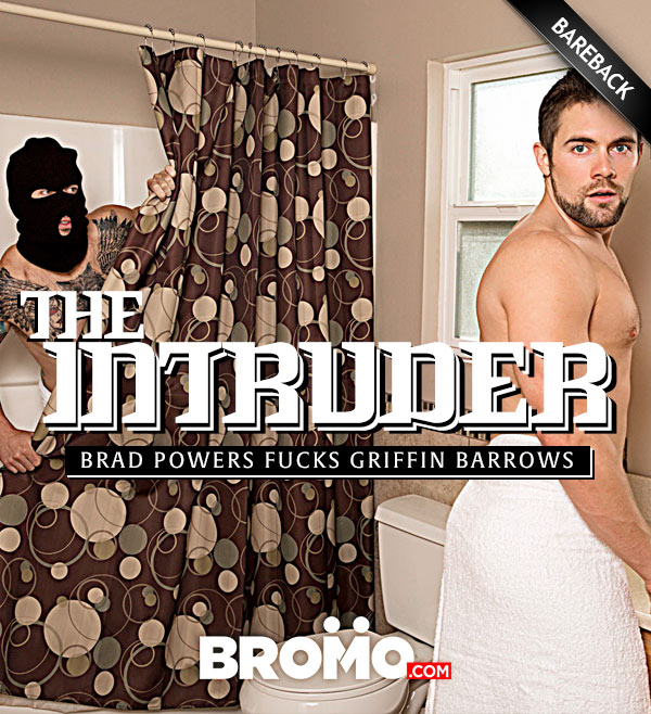 The Intruder (Brad Powers Fucks Griffin Barrows) (Part 2) at Bromo
