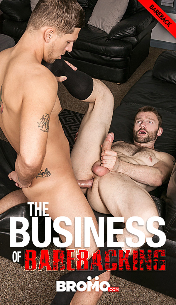 The Business of Barebacking (Roman Todd Fucks Dennis West) (Part 4) (Bareback) at Bromo