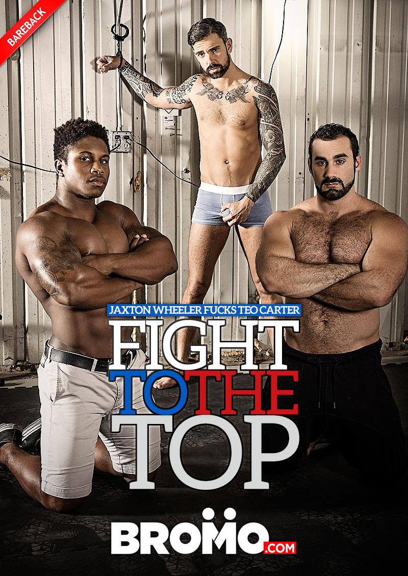 Fight To The Top (Jaxton Wheeler Fucks Teo Carter) at BROMO