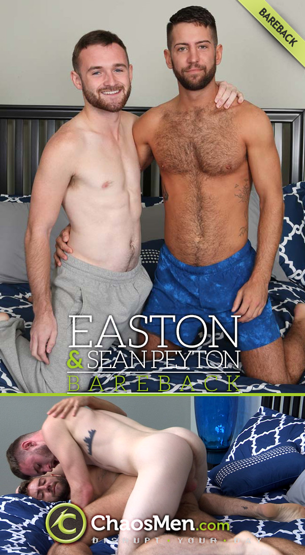 Easton Fucks Sean Peyton (Bareback) at ChaosMen