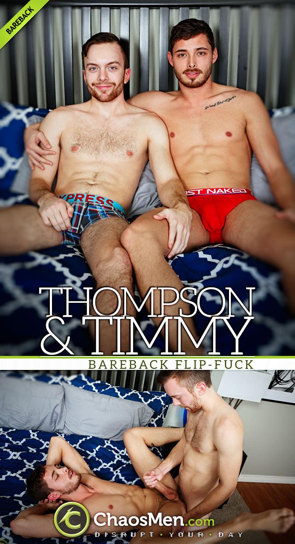 Thompson & Timmy (Bareback Flip-Fuck) at ChaosMen