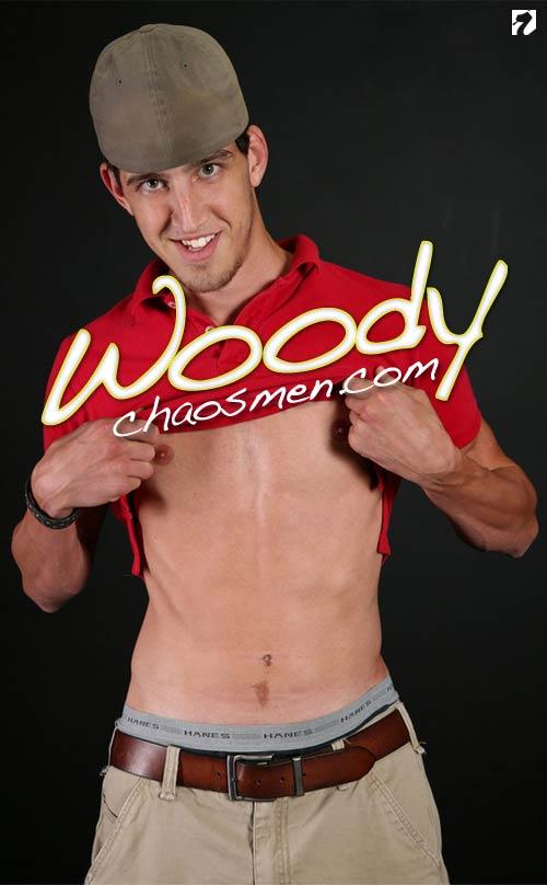 Woody at ChaosMen