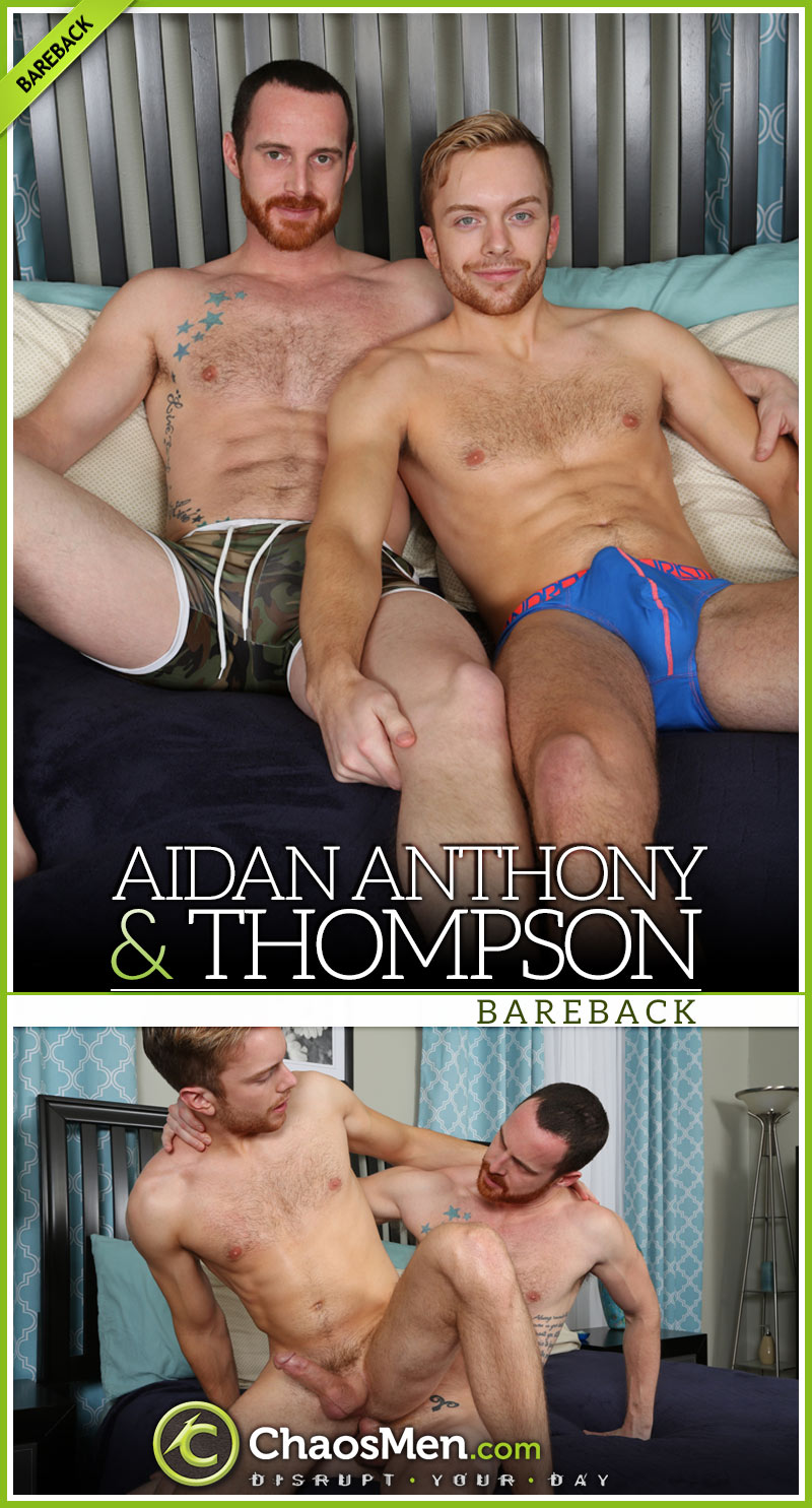 Aidan Anthony Fucks Thompson [Bareback] at ChaosMen