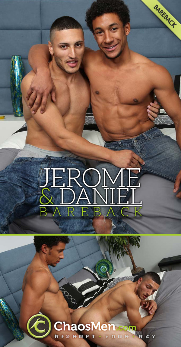 Jerome Fucks Daniel (Bareback) at ChaosMen