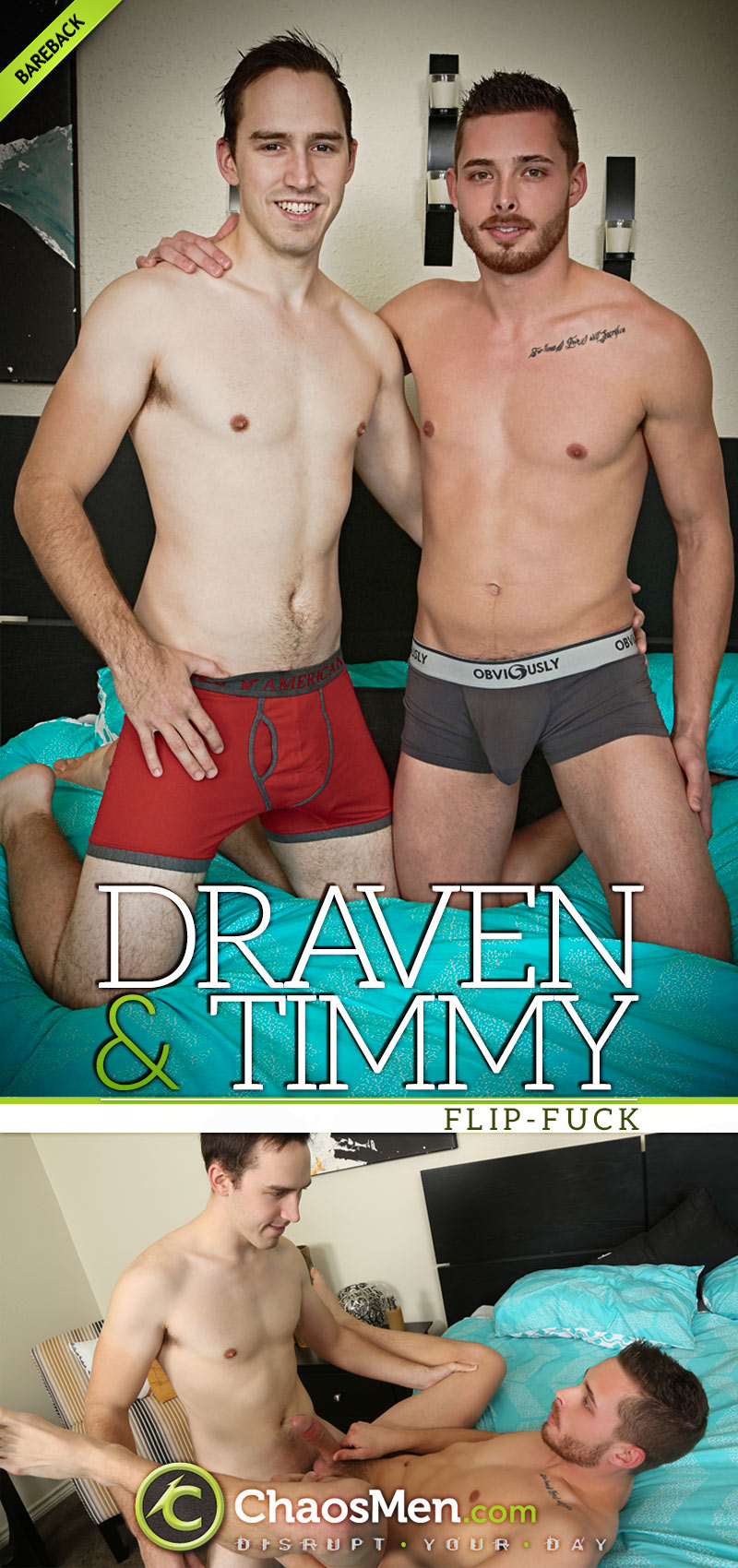 Draven and Timmy (Bareback Flip-Fuck) at ChaosMen