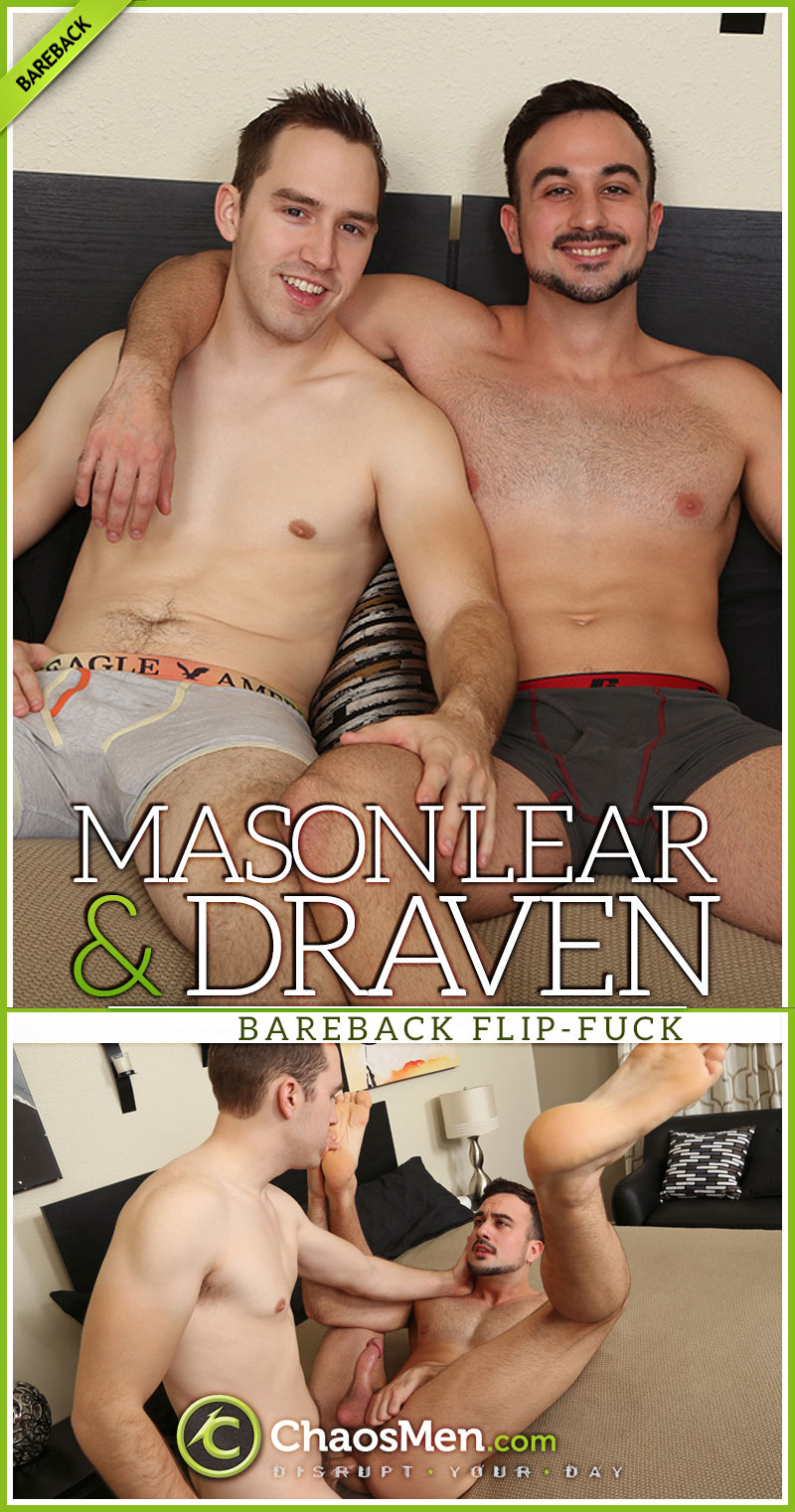 Mason Lear and Draven (Bareback Flip-Fuck) at ChaosMen