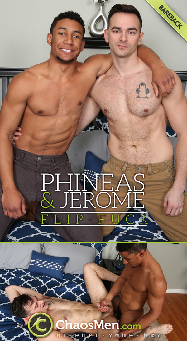 Phineas & Jerome (Bareback Flip-Fuck) at ChaosMen