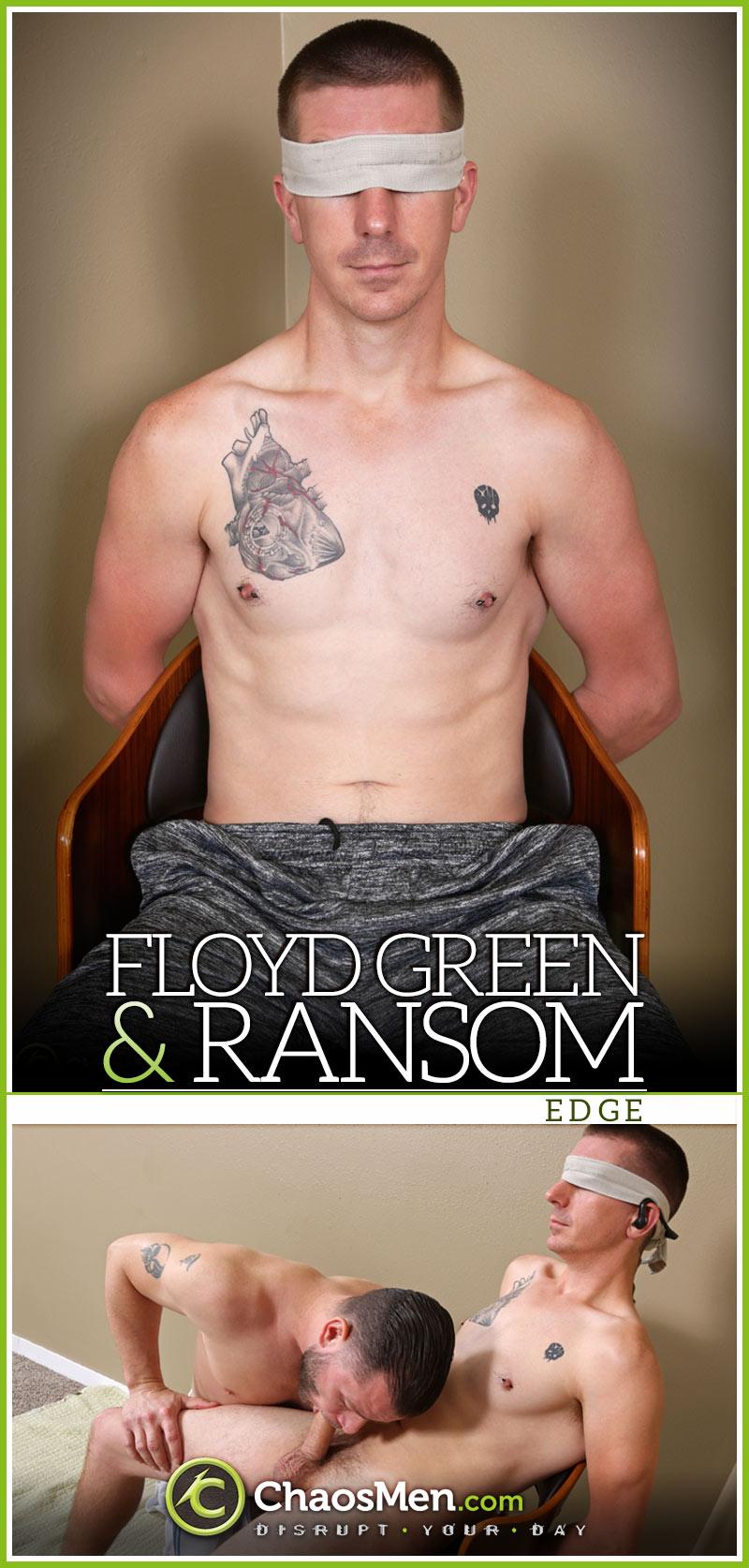 Ransom Services Floyd Green (EDGE) at ChaosMen