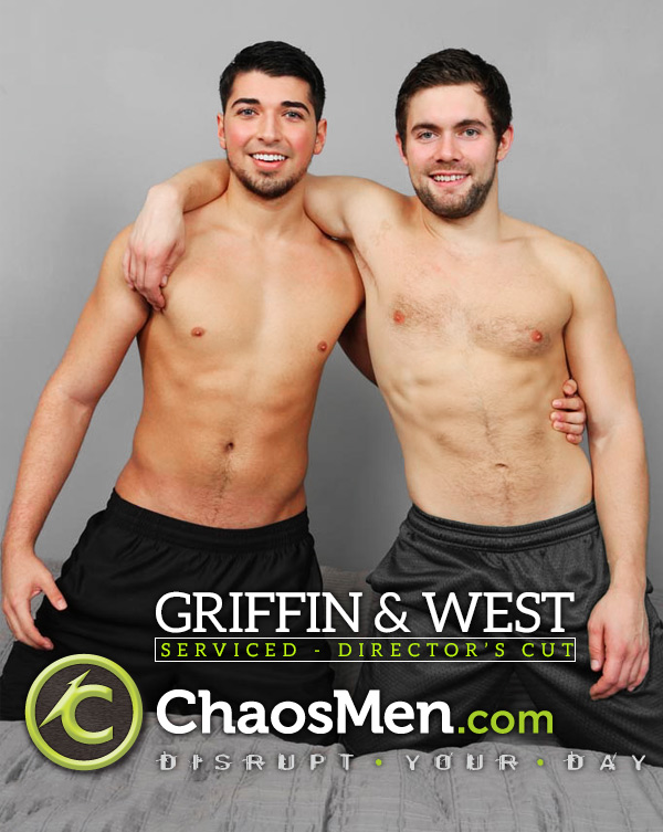 Griffin & West (Serviced) (Director's Cut) at ChaosMen