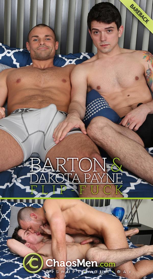 Barton and Dakota Payne (Bareback Flip-Fuck) at ChaosMen