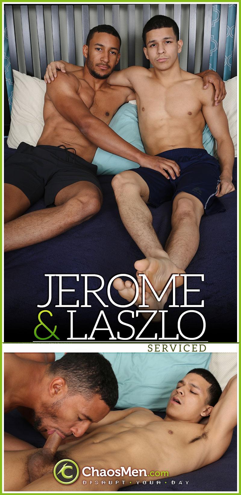 Jerome Services Laszlo at ChaosMen