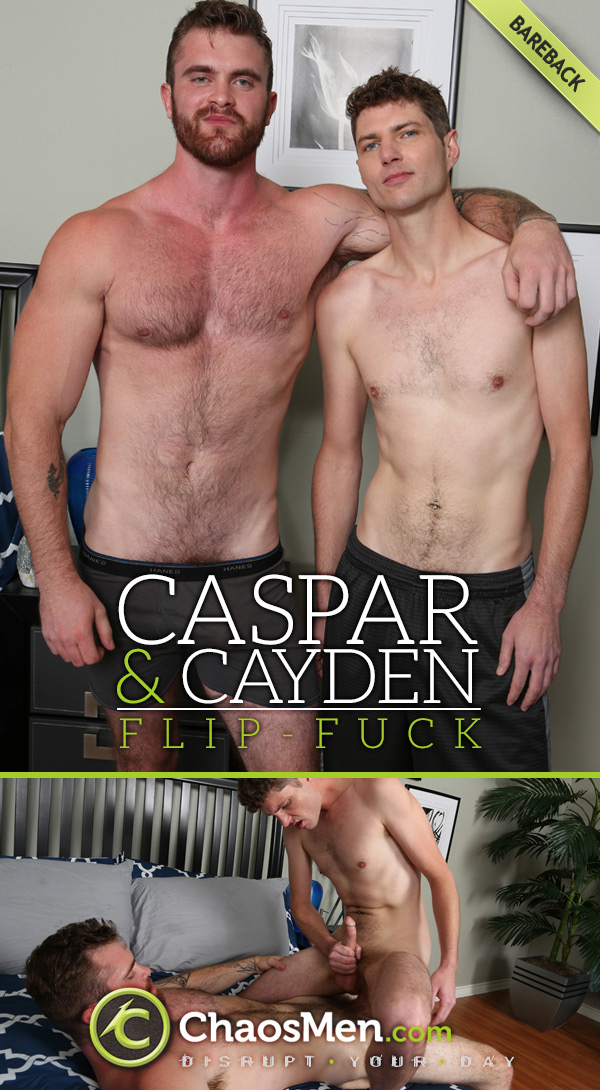 Caspar and Cayden (Bareback Flip-Fuck) at ChaosMen