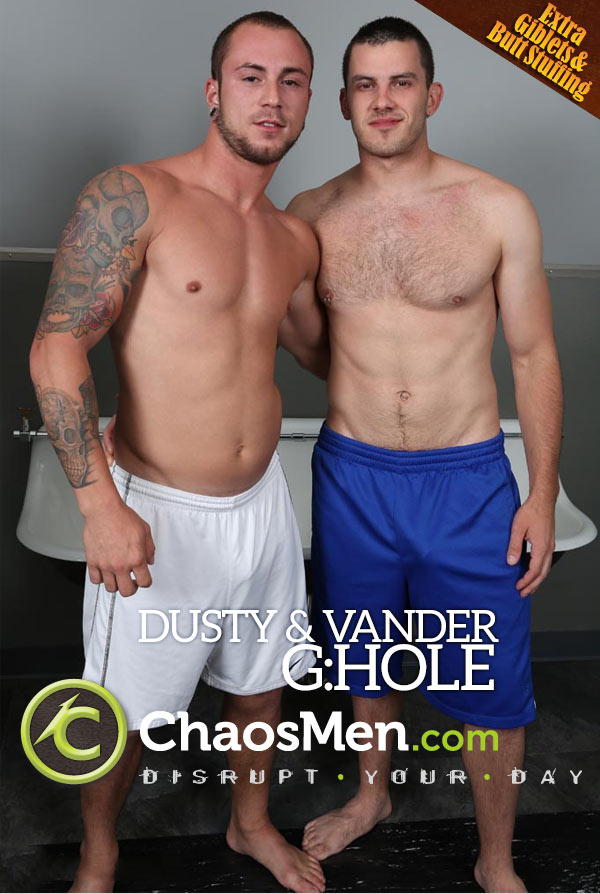 Dusty & Vander (G:hOle Raw) at ChaosMen
