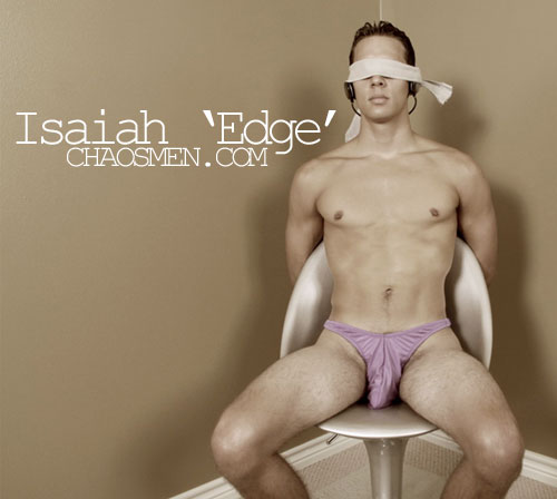 Isaiah 'Edge' at ChaosMen