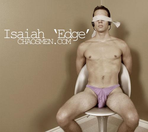 Isaiah 'Edge' at ChaosMen
