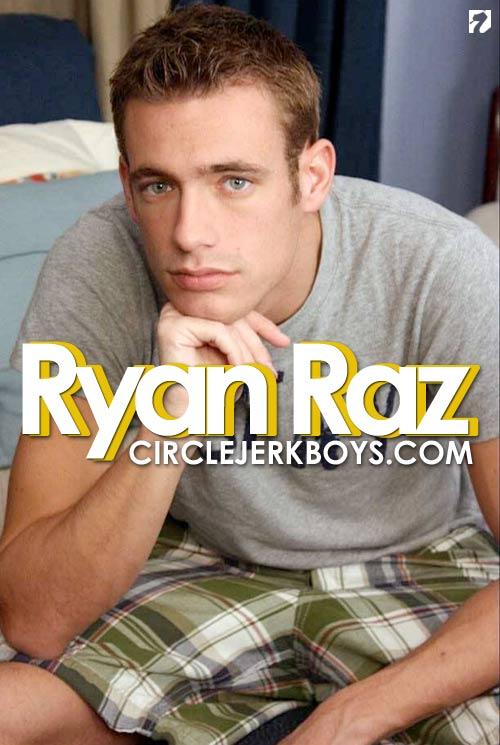 Ryan Raz at CircleJerkBoys